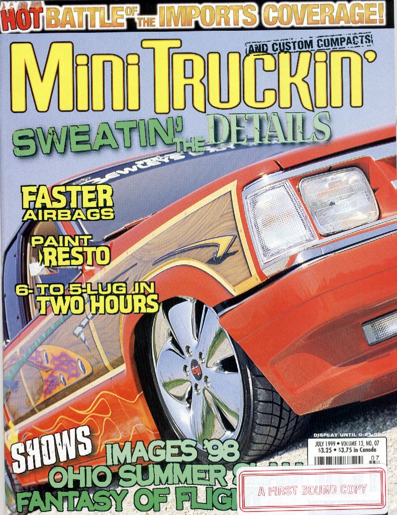 Mini Truckin Magazine Cover July 1999 featuring Donnie Babb Mazda B2200