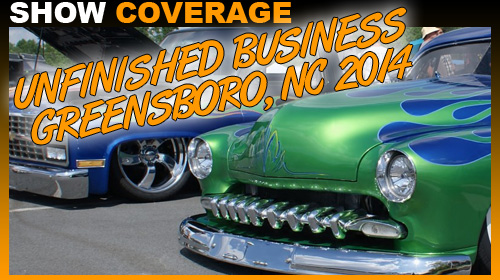 Unfinished business car and truck show 2014 Greensboro