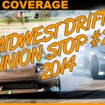 Midwest Drift Union Round 2 2014