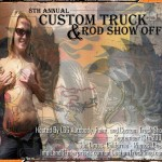 8th Annual Custom Truck & Rod Show Off