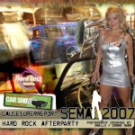 SEMA Hard Rock Casino After Party 2007