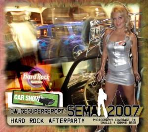 SEMA Hard Rock Casino After Party 2007