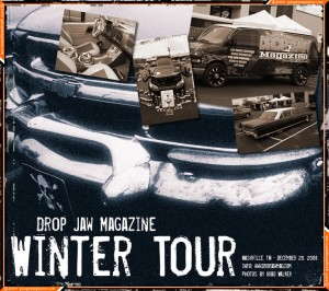 Drop Jaw Magazine Winter Tour 2008