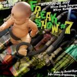 Freak Show #7