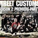 Street Customs Premiere Party 2009