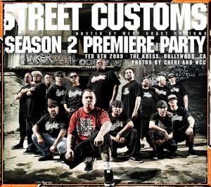 Street Customs Premiere Party 2009