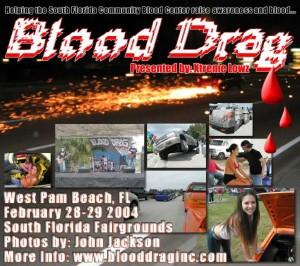 Blood Drag 2004