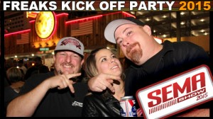 Freaks of Nature SEMA Kick Off Party 2015