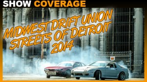 Streets of Detroit Drifting Event 2014