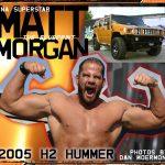 TNA Superstar Matt Morgan 2005 H2 Hummer